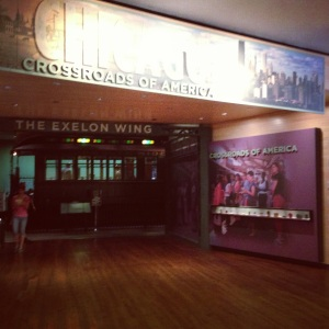 Chicago: Crossroads of America exhibit